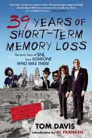 Thirty-Nine Years of Short-Term Memory Loss by Tom Davis image