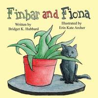 Finbar and Fiona by Bridget K Hubbard