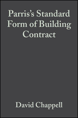 Standard Form of Building Contract by David Chappell