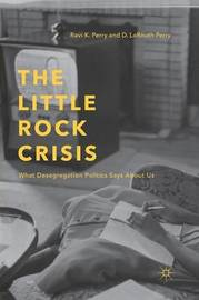 The Little Rock Crisis by R Perry