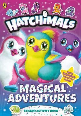 Hatchimals: Magical Adventures Sticker Activity Book by Hatchimals image