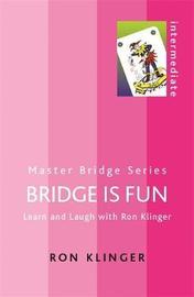 Bridge is Fun by Ron Klinger image
