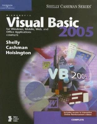Microsoft Visual Basic 2005 for Windows, Mobile, Web, and Office Applications: Complete by Corinne Hoisington