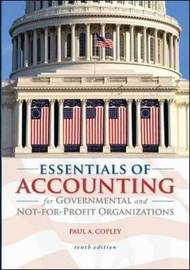 Essentials of Accounting for Governmental and Not-for-Profit Organizations by Paul A Copley image