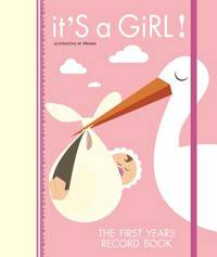 It's a Girl!: The First Year Record Book