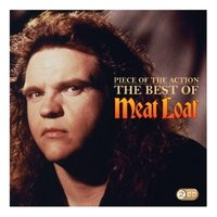 Piece of the Action: The Best of Meat Loaf (2CD) by Meat Loaf