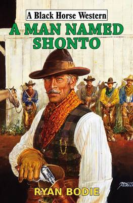 A Man Named Shonto by Ryan Bodie