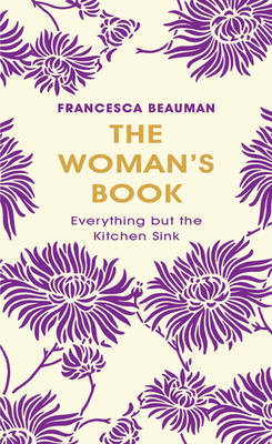 The Woman's Book by Francesca Beauman