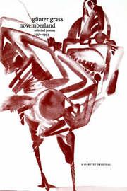 Novemberland: Selected Poems 1956-1993 by Gunter Grass