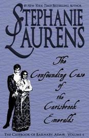The Confounding Case of the Carisbrook Emeralds by Stephanie Laurens