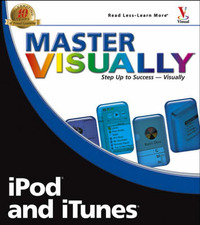Master Visually iPod and iTunes by Bonnie Blake image