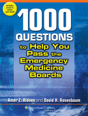 1,000 Questions to Help You Pass the Emergency Medicine Boards by Amer Z. Aldeen image