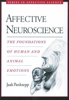 Affective Neuroscience by Jaak Panksepp