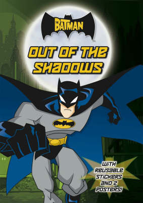 "The ""Batman"" Out of the Shadows"