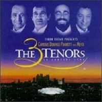 The 3 Tenors in Concert - Los Angeles 1994 by The 3 Tenors