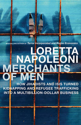 Merchants of Men by Loretta Napoleoni image