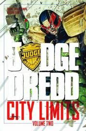 Judge Dredd City Limits Volume 2 by Duane Swierczynski