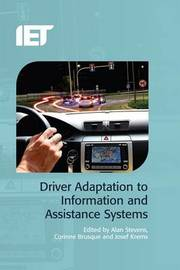 Driver Adaptation to Information and Assistance Systems