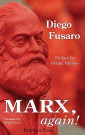 Marx, Again! by Diego Fusaro