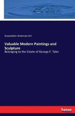 Valuable Modern Paintings and Sculpture by Association American Art image