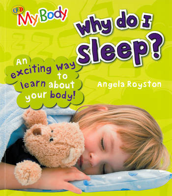 Why Do I Sleep? by Angela Royston image