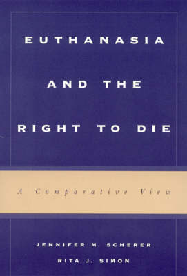 Euthanasia and the Right to Die by Jennifer M. Scherer image