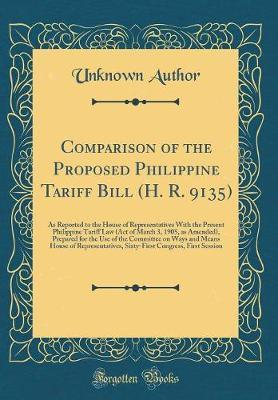 Comparison of the Proposed Philippine Tariff Bill (H. R. 9135) by Unknown Author image