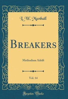 Breakers, Vol. 14 by L W Munhall image