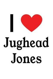 I Love Jughead Jones by Perfect Papers
