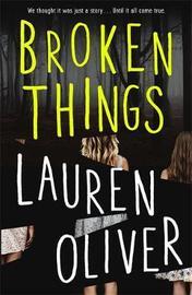 Broken Things by Lauren Oliver image