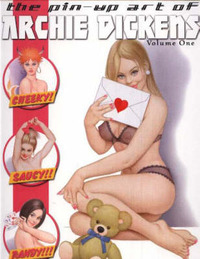 The Pin Up Art of Archie Dickens: Volume 1 by Archie Dickens image