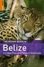 The Rough Guide to Belize by Peter Eltringham image