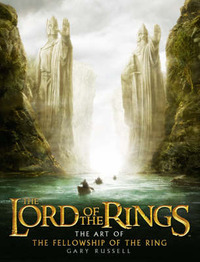 "The Art of the ""Fellowship of the Ring"" by Gary Russell image"