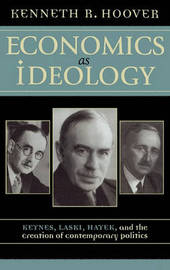 Economics as Ideology by Kenneth R Hoover