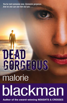 Dead Gorgeous by Malorie Blackman image