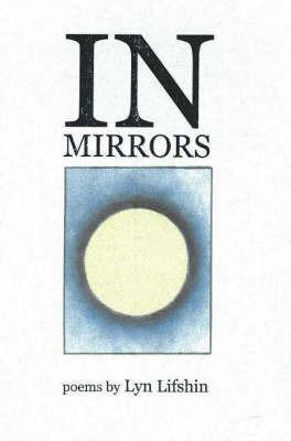In Mirrors by Lyn Lifshin
