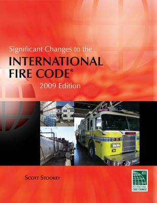 Significant Changes to the International Fire Code by Scott Stookey