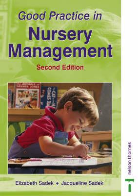 Good Practice in Nursery Management by Elizabeth Sadek