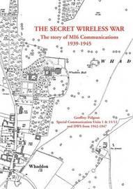 The Secret Wireless War by Geoffrey Pidgeon