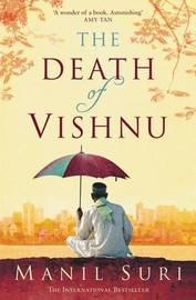 The Death of Vishnu by Manil Suri image