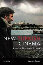 New Turkish Cinema by Asuman Suner image