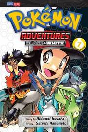 Pokemon Adventures: Black and White, Vol. 7 by Hidenori Kusaka