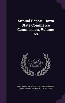 Annual Report - Iowa State Commerce Commission, Volume 68