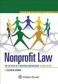 Nonprofit Law by Elizabeth Schmidt