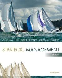 Strategic Management: Theory by Charles W.L. Hill
