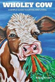 Wholey Cow by Barbara Rodgers image