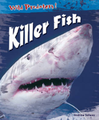 Killer Fish by Andrew Solway