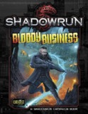 Shadowrun RPG: Bloody Business - Campaign Book