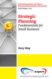 Strategic Planning by Gary R. May