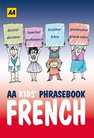 AA Phrasebook for Kids: French by AA Publishing